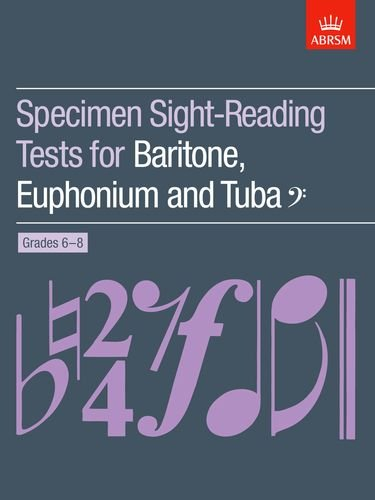 Specimen Sight-Reading Tests for Baritone, Euphonium and Tuba Bass Clef, Grades 6-8 (ABRSM Sight-Reading)