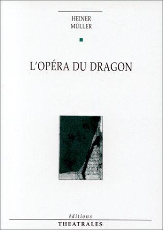 Opéra du dragon