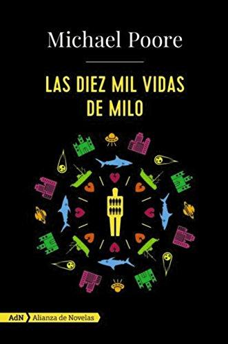 Las diez mil vidas de Milo (AdN) (Adn Alianza De Novelas) por Michael Poore