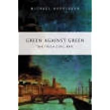 Green Against Green: The Irish Civil War