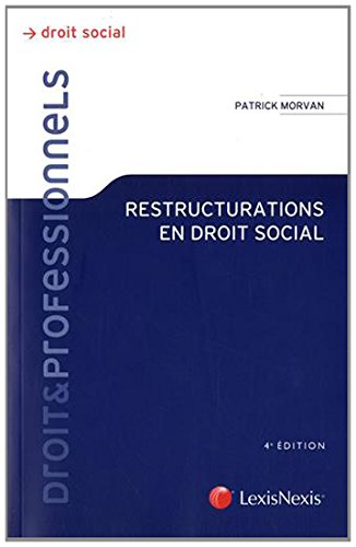 Restructurations en droit social par Patrick Morvan