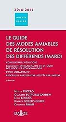 Le guide des modes amiables de résolution des différends 2016/17-2e éd.