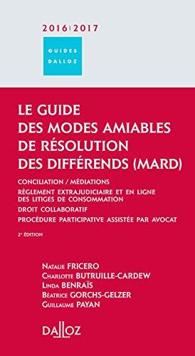 Le guide des modes amiables de rsolution des diffrends 2016/17 - 2e d.