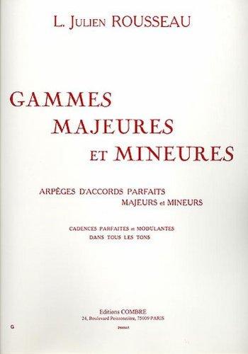 Gammes Majeures et Mineures --- Piano par Rousseau l. J.