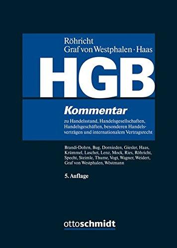 HGB: Kommentar zu Handelsstand, Handelsgesellschaften, Handelsgeschäften, besonderen Handelsverträgen und internationalem Vertragsrecht (ohne Bilanz-, Transport- und Seerecht)