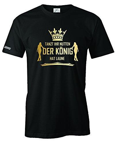 Jayess Tanzt Ihr NUTTEN DER KÖNIG HAT Laune - Herren - T-Shirt in Schwarz by Gr. L