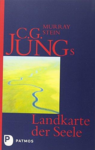 Buchcover C. G. Jungs Landkarte der Seele: Eine Einführung