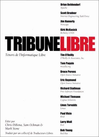 Tribune Libre, Ténors de l'Informatique Libre