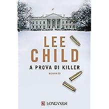 A prova di killer: Serie di Jack Reacher (La Gaja scienza)