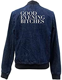 Good Evening Bitches Bomber Chaqueta Jeans Certified Freak