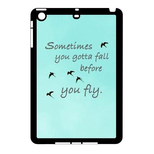 Sometimes You Gotta Fall Personalized Case for iPad Mini,custom Sometimes You Gotta Fall Phone Case