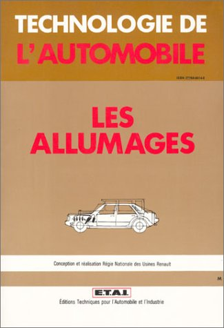 Technologie de l'automobile, conception et réalisation Régie Nationale des usines Renault : Les allumages par Etai