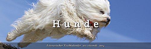 Literarischer Tischkalender Hunde 2014