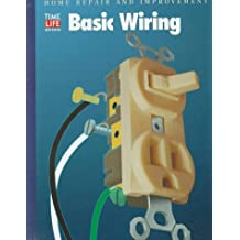 Basic Wiring (Home Repair and Improvement (Updated Series))