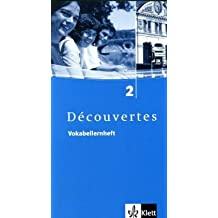 Découvertes / Vokabellernheft - Band 2