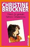 Wenn du geredet hättest, Desdemona - Christine Brückner