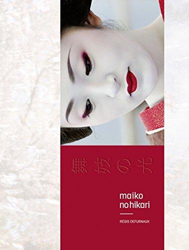 Maiko no hikari : Apprenties geishas