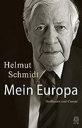 Mein Europa: Mit einem Gespräch mit Joschka Fischer (Zeitgeschichte)