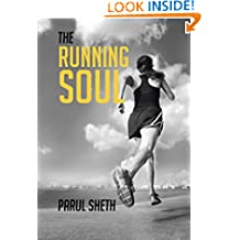 THE RUNNING SOUL: My Journey From Darkness to Light