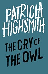 The Cry of the Owl: A Virago Modern Classic (VMC)