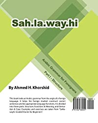 Sahlawayhi Arabic Grammar for Foreigners Part I: Structure: Volume 1