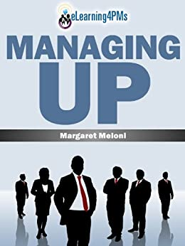 Managing Up by [Meloni, Margaret]