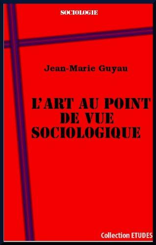 L'Art au point de vue sociologique par Jean-Marie Guyau
