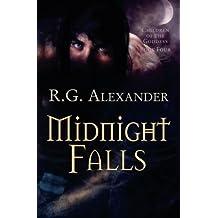 Midnight Falls (Children of the Goddess) by R G Alexander (2010-08-03)