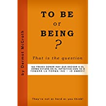 TO BE or -ING?: That is the Question (THE ONE HUNDRED SERIES Book 12) (English Edition)
