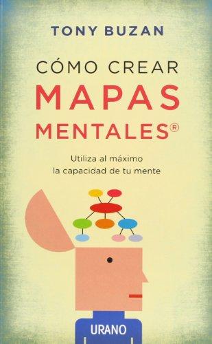 Cómo crear mapas mentales (Crecimiento personal) por Tony Buzan