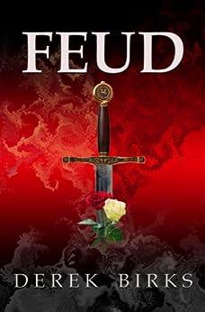 Feud (Rebels & Brothers Book 1) by [Birks, Derek]