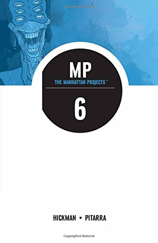The Manhattan Projects Volume 6: Sun Beyond the Stars por Jonathan Hickman