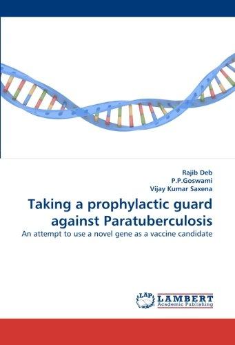 Taking a prophylactic guard against Paratuberculosis por Rajib Deb