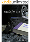 Smile for Me (A Young Adult Romance) (English Edition)