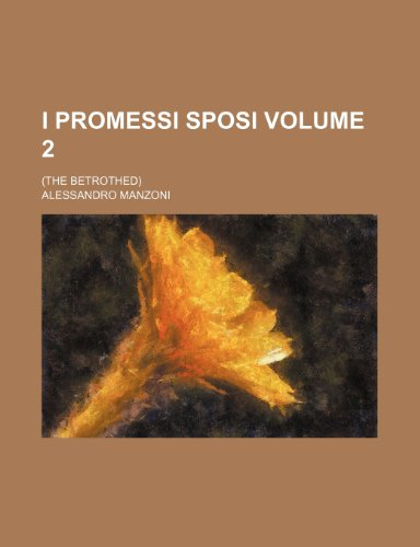 I promessi sposi Volume 2; (The betrothed)