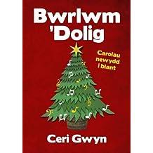 Bwrlwm 'Dolig