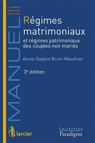 Régimes matrimoniaux par Anne-Sophie Brun-Wauthier
