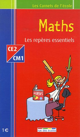 Maths CE2-CM1 : Les repères essentiels
