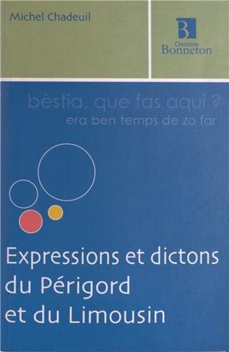 Expressions et Dictons du Périgord et du Limousin