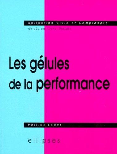 Les Glules de la performance