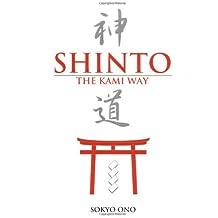Shinto the Kami Way by Sokyo Ono Ph.D. (1994-08-15)