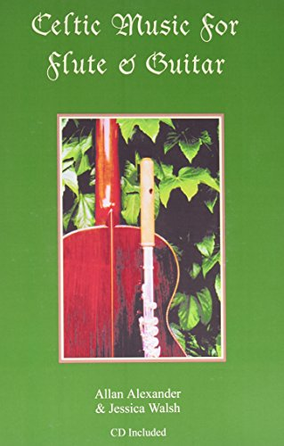 Celtic Music for Flute & Guitar [Paperback] by Alexander, Allan; Walsh, Jessica