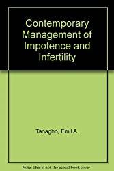 Contemporary Management of Impotence and Infertility