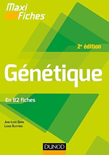 Maxi fiches - Génétique - 2e éd. : En 82 fiches