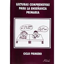 Lecturas comprensivas para la enseñanza primaria, ciclo primero - 9788481440584