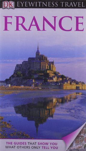 DK Eyewitness Travel Guide: France by Rosemary Bailey (2012-02-13)