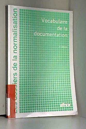 Vocabulaire de la documentation par Association française de normalisation