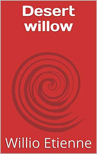 Desert willow (2 Book 1) (English Edition) -