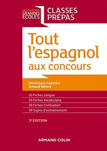 Tout l'espagnol aux concours - 3e ed. - Classes prépas