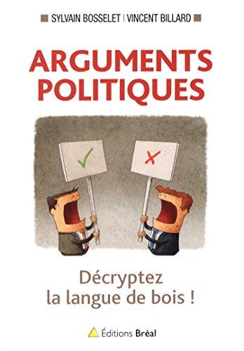 Arguments politiques par Sylvain Bosselet